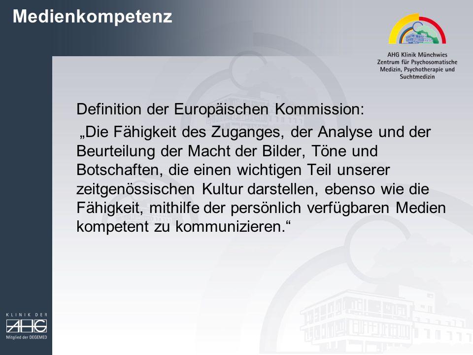 """Medienkompetenz Definition der Europäischen Kommission: """"Die Fähigkeit des Zuganges, der Analyse und der Beurteilung der Macht der Bilder, Töne und Bo"""