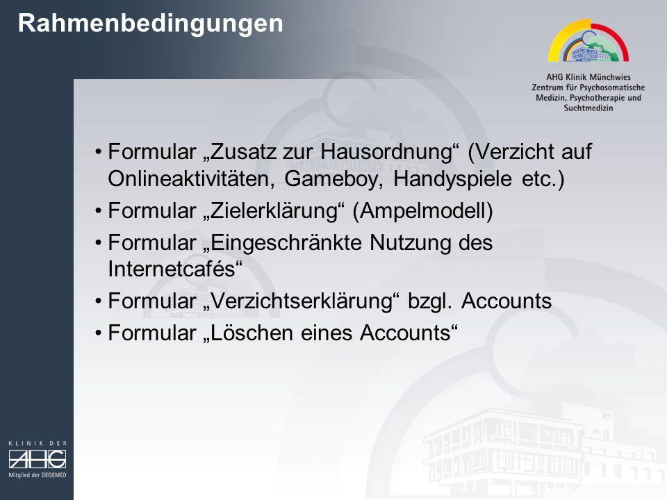 """Rahmenbedingungen Formular """"Zusatz zur Hausordnung"""" (Verzicht auf Onlineaktivitäten, Gameboy, Handyspiele etc.) Formular """"Zielerklärung"""" (Ampelmodell)"""