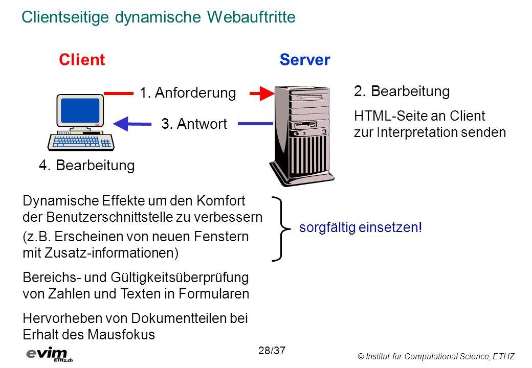 © Institut für Computational Science, ETHZ Clientseitige dynamische Webauftritte ClientServer 1.