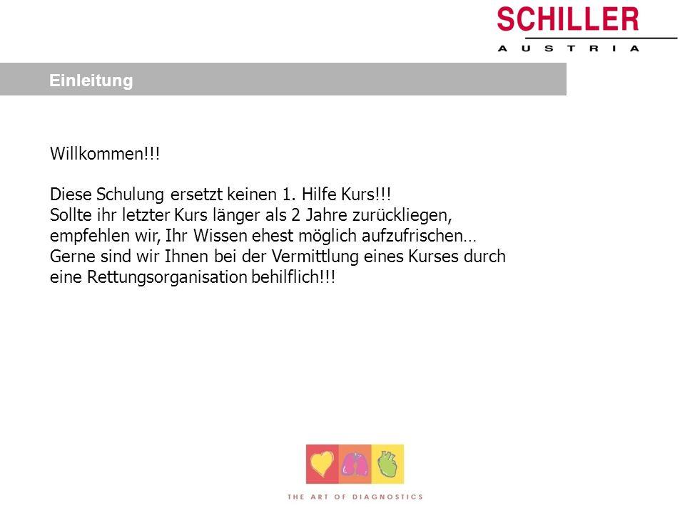 Defibrillator Präsentation Schiller Handelsges.m.b.H Kampmüllerweg 24 4040 Linz 0732/70990 www.schiller.at Schiller Filliale Wien Clemens-Holzmeisters