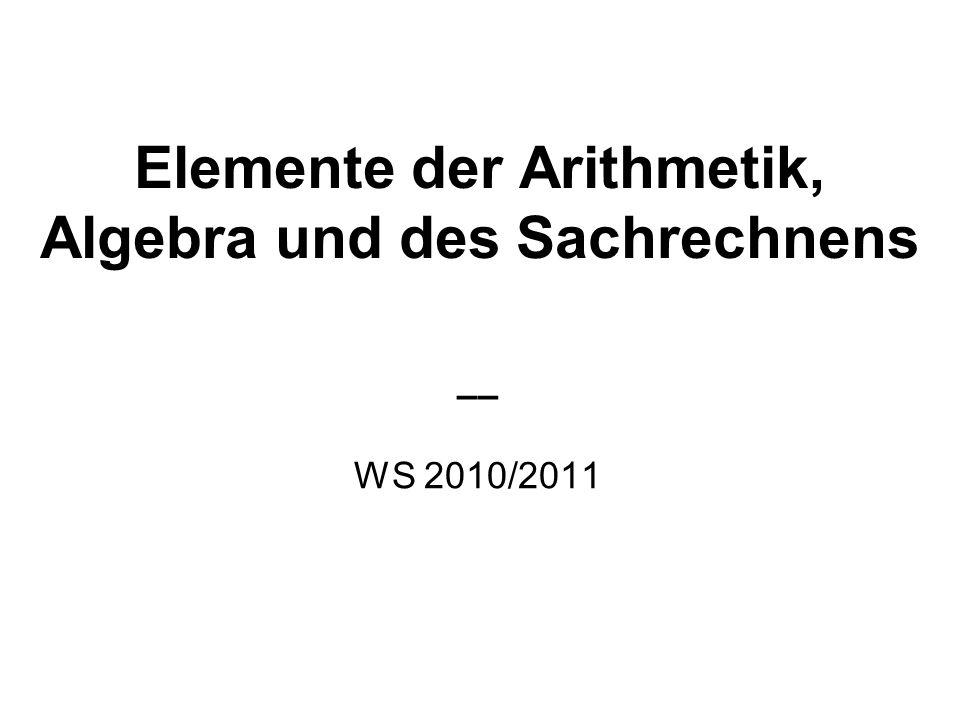 Studienplan Elemente der Arithmetik, Algebra und des Sachrechnens: jeweils im Wintersemester 3-stündig (ggf.