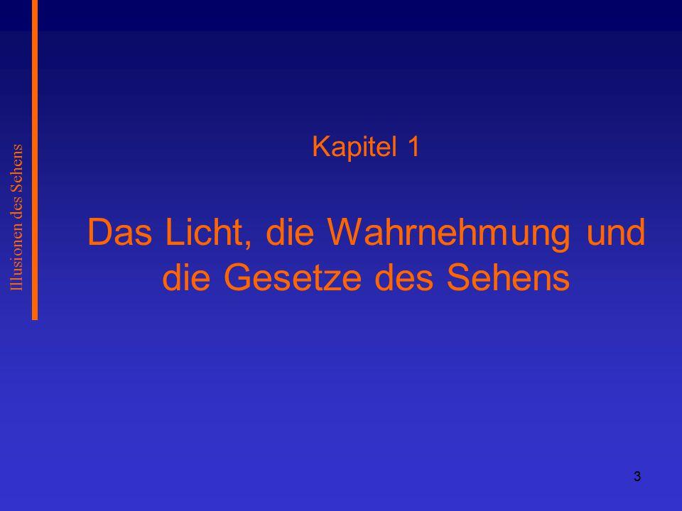 14 Kapitel 2 Die geometrisch-optischen Täuschungen Illusionen des Sehens