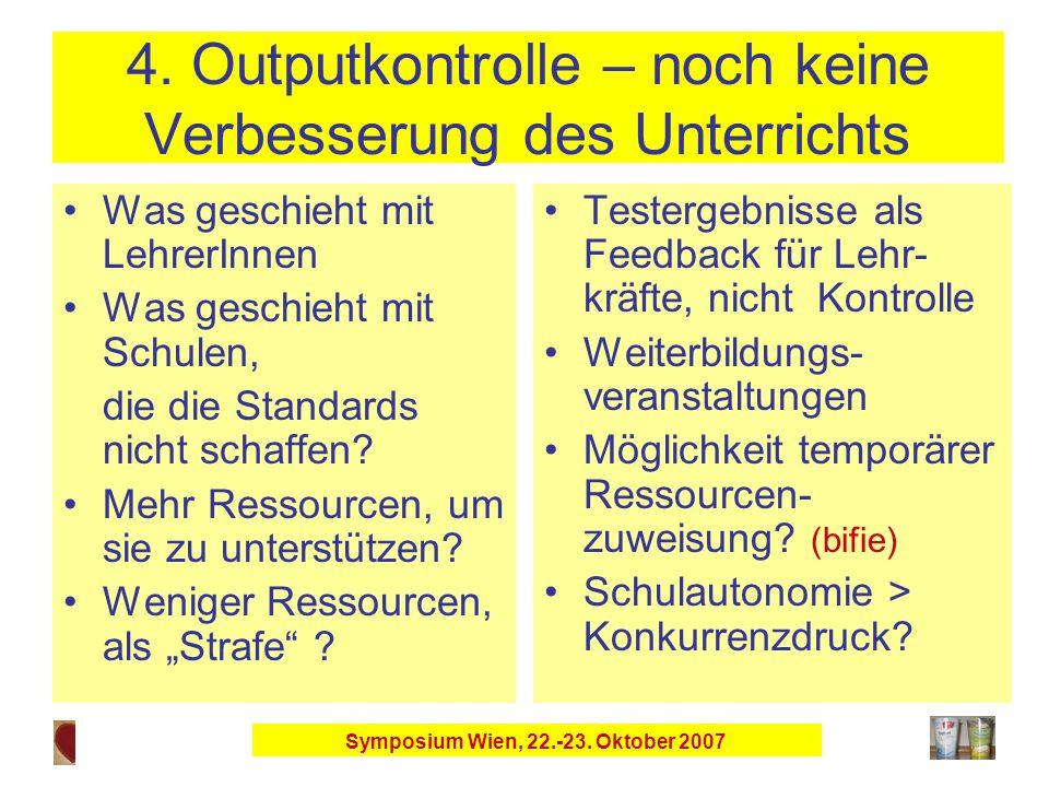 Symposium Wien, 22.-23. Oktober 2007 4.