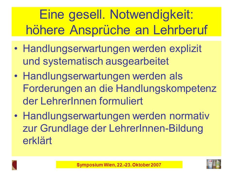 Symposium Wien, 22.-23. Oktober 2007 Eine gesell.