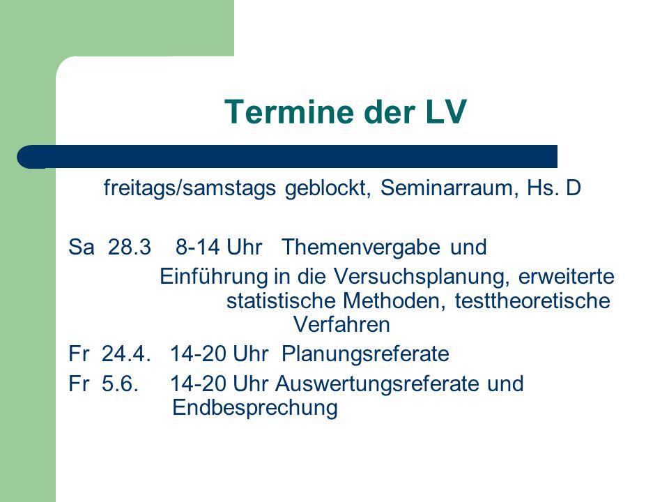 Termine der LV freitags/samstags geblockt, Seminarraum, Hs.