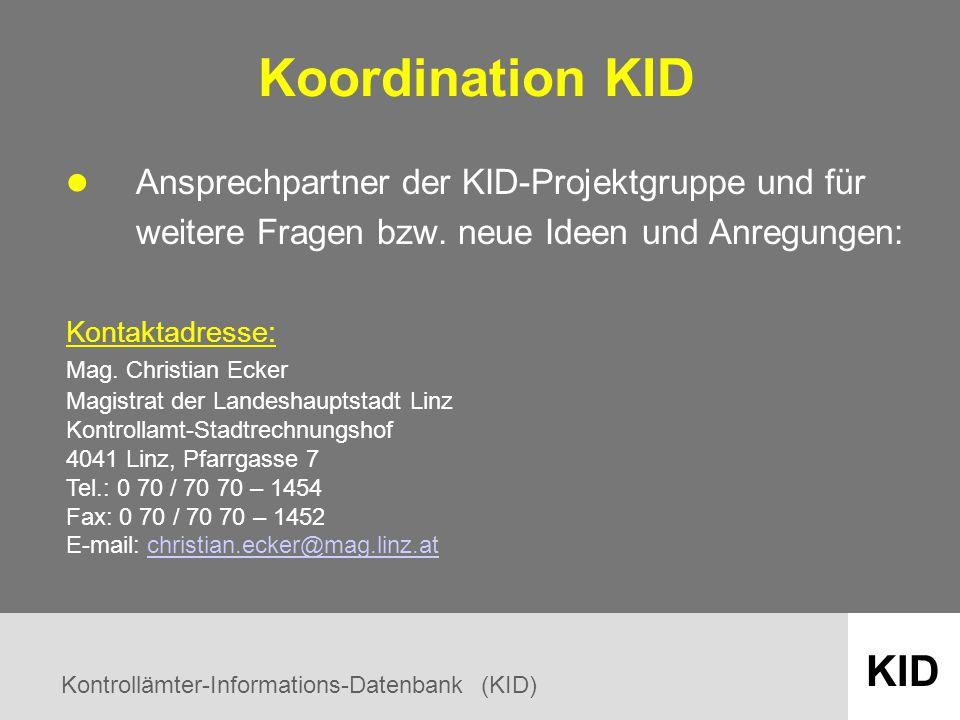 Kontrollämter-Informations-Datenbank (KID) KID Koordination KID Ansprechpartner der KID-Projektgruppe und für weitere Fragen bzw.