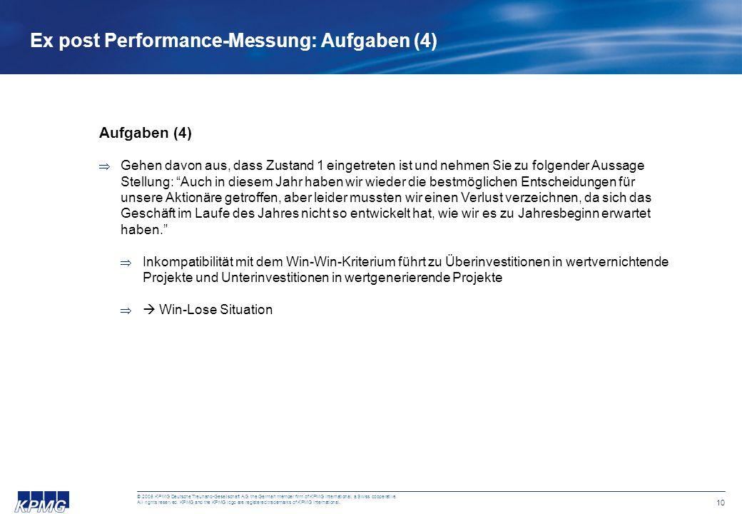 10 © 2005 KPMG Deutsche Treuhand-Gesellschaft AG, the German member firm of KPMG International, a Swiss cooperative. All rights reserved. KPMG and the