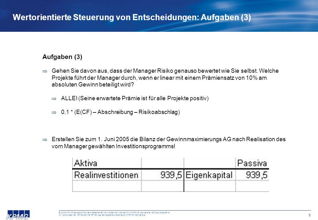 6 © 2005 KPMG Deutsche Treuhand-Gesellschaft AG, the German member firm of KPMG International, a Swiss cooperative.
