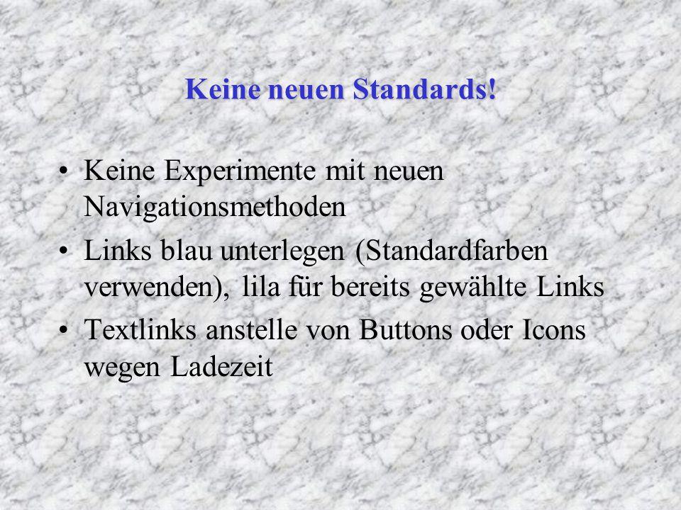 Keine neuen Standards.