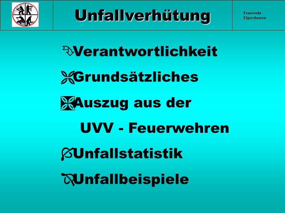 Feuerwehr Elgershausen § 16 Instandhaltung Feuerwehreinrichtungen sind in Stand zu halten und schadhafte Ausrüstung, Geräte und Fahrzeuge unverzüglich der Benutzung zu entziehen.