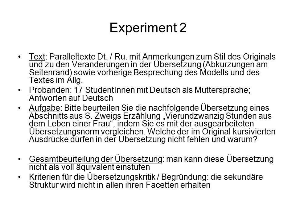 Experiment 2 Text: Paralleltexte Dt. / Ru. mit Anmerkungen zum Stil des Originals und zu den Veränderungen in der Übersetzung (Abkürzungen am Seitenra