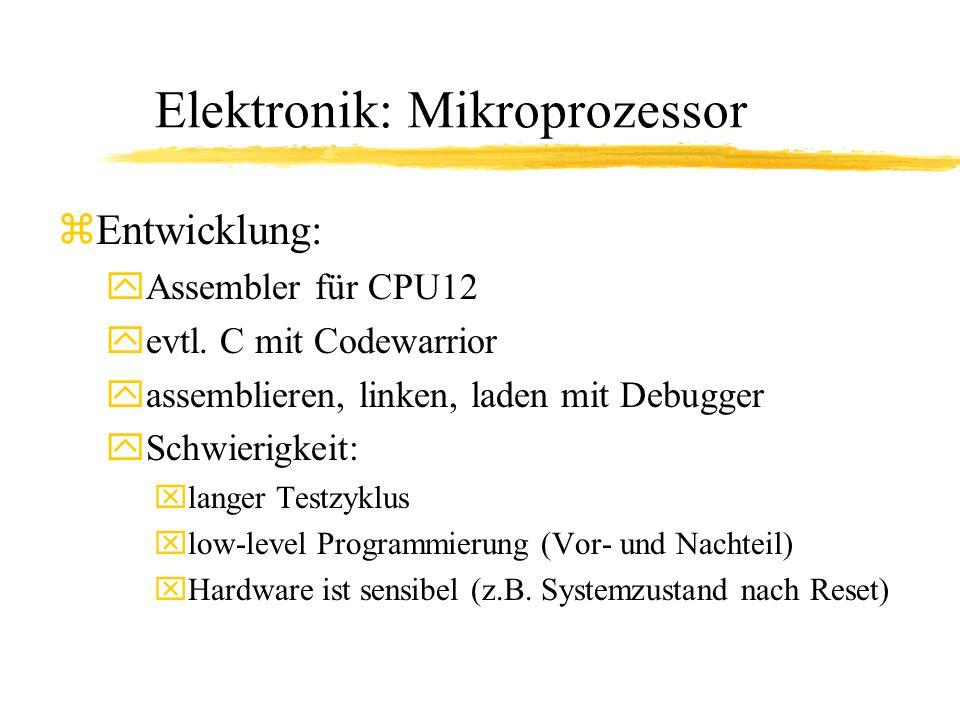Elektronik: Mikroprozessor zEntwicklung: yAssembler für CPU12 yevtl.