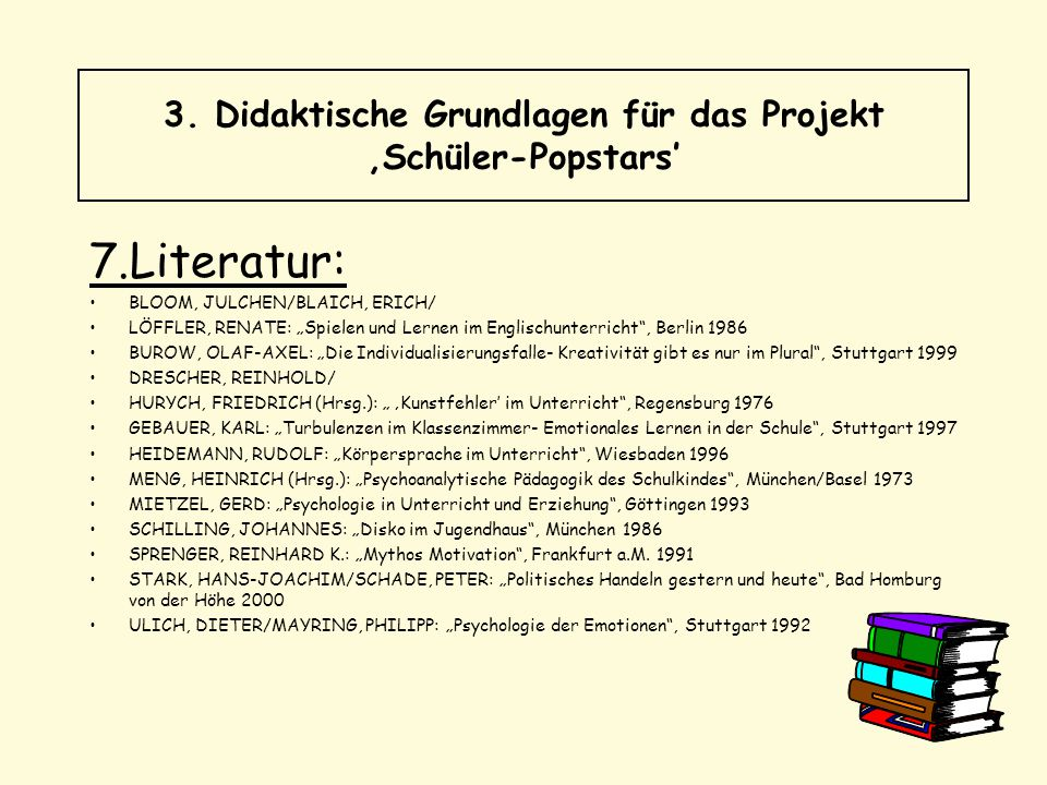 """7.Literatur: BLOOM, JULCHEN/BLAICH, ERICH/ LÖFFLER, RENATE: """"Spielen und Lernen im Englischunterricht"""", Berlin 1986 BUROW, OLAF-AXEL: """"Die Individuali"""