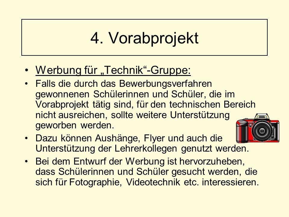 """Werbung für """"Technik""""-Gruppe: Falls die durch das Bewerbungsverfahren gewonnenen Schülerinnen und Schüler, die im Vorabprojekt tätig sind, für den tec"""