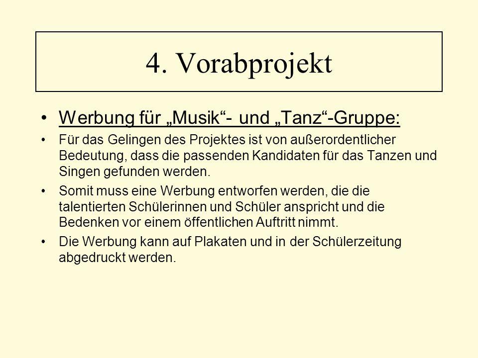 """Werbung für """"Musik""""- und """"Tanz""""-Gruppe: Für das Gelingen des Projektes ist von außerordentlicher Bedeutung, dass die passenden Kandidaten für das Tanz"""