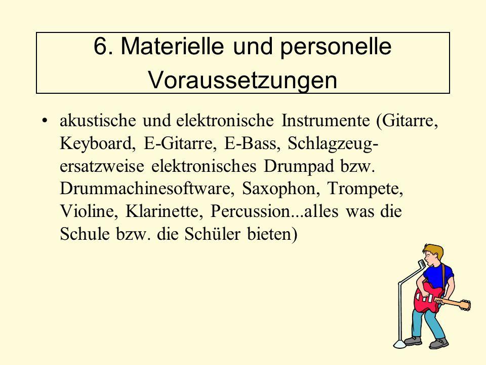 akustische und elektronische Instrumente (Gitarre, Keyboard, E-Gitarre, E-Bass, Schlagzeug- ersatzweise elektronisches Drumpad bzw. Drummachinesoftwar