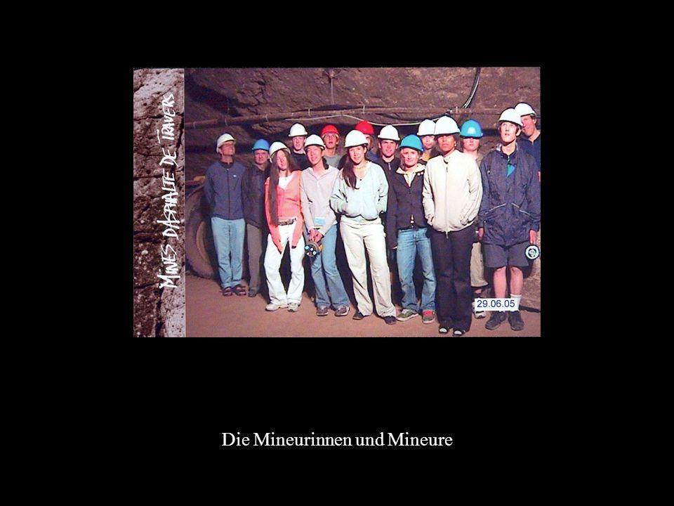 Die Mineurinnen und Mineure