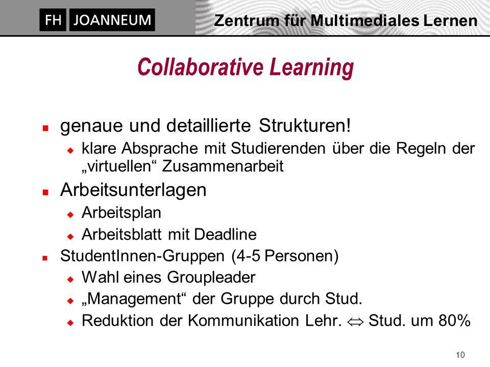 10 Collaborative Learning n genaue und detaillierte Strukturen.