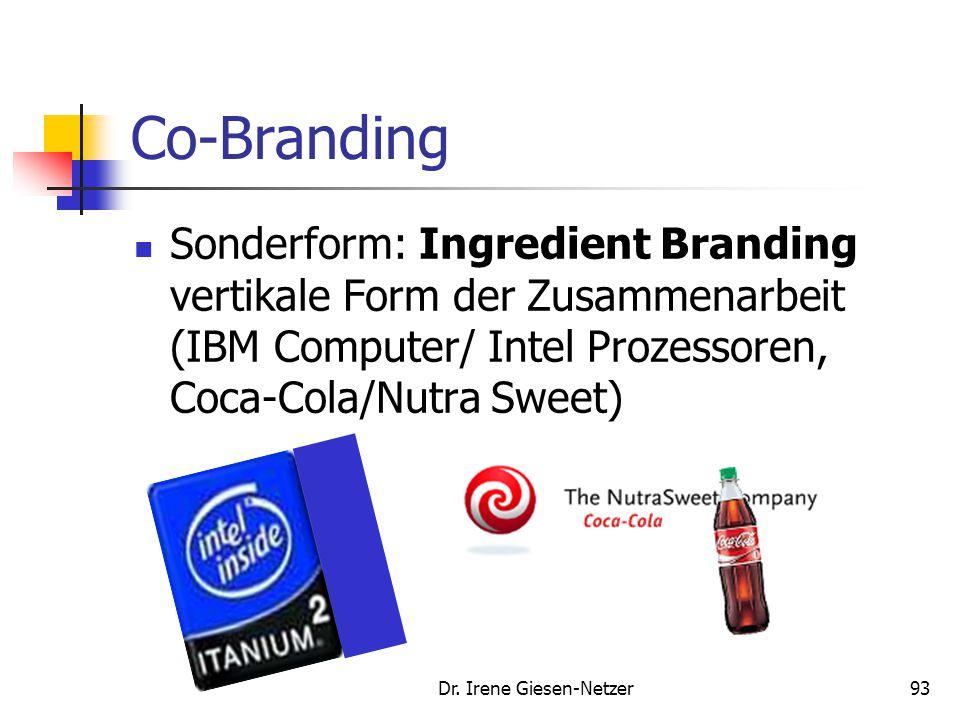 """92 Co-Branding Sonderform: """"Mega-Branding"""" Schaffung einer zusätzlichen Markenidentität für die gekennzeichnete Kooperation, bei Beibehaltung der einz"""