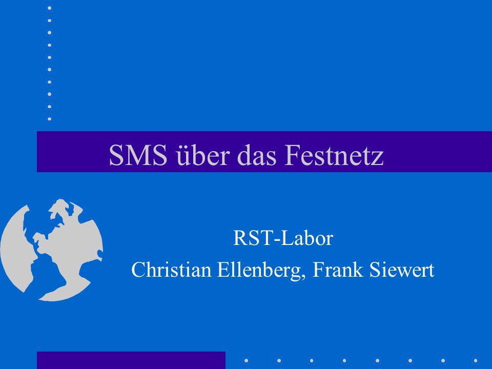 SMS über das Festnetz RST-Labor Christian Ellenberg, Frank Siewert