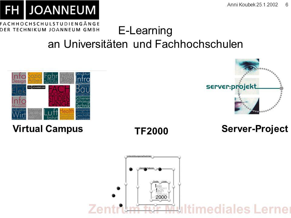 Zentrum für Multimediales Lernen Anni Koubek 25.1.20027 Virtual Campus Seit 1998 Plattform WebCT Ca.