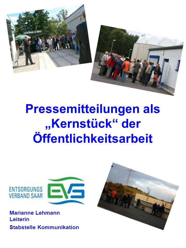 """Pressemitteilungen als """"Kernstück der Öffentlichkeitsarbeit Marianne Lehmann Leiterin Stabstelle Kommunikation"""