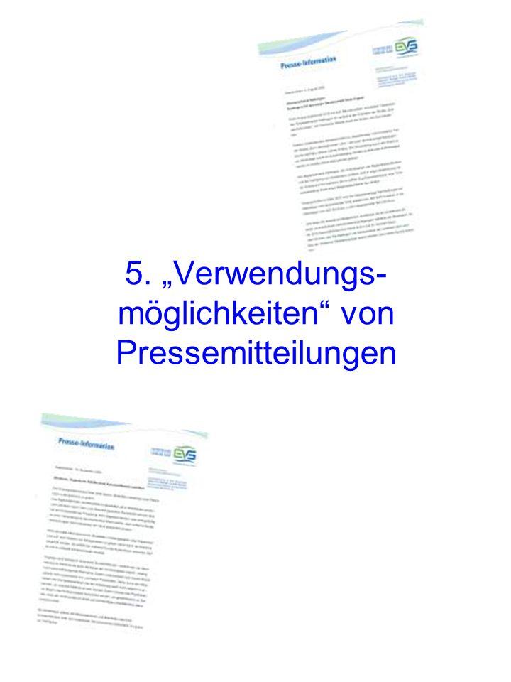 """5. """"Verwendungs- möglichkeiten von Pressemitteilungen"""