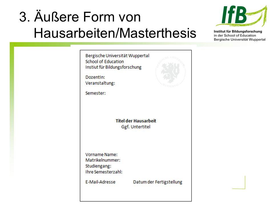 3. Äußere Form von Hausarbeiten/Masterthesis
