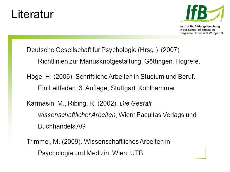 Literatur Deutsche Gesellschaft für Psychologie (Hrsg.).