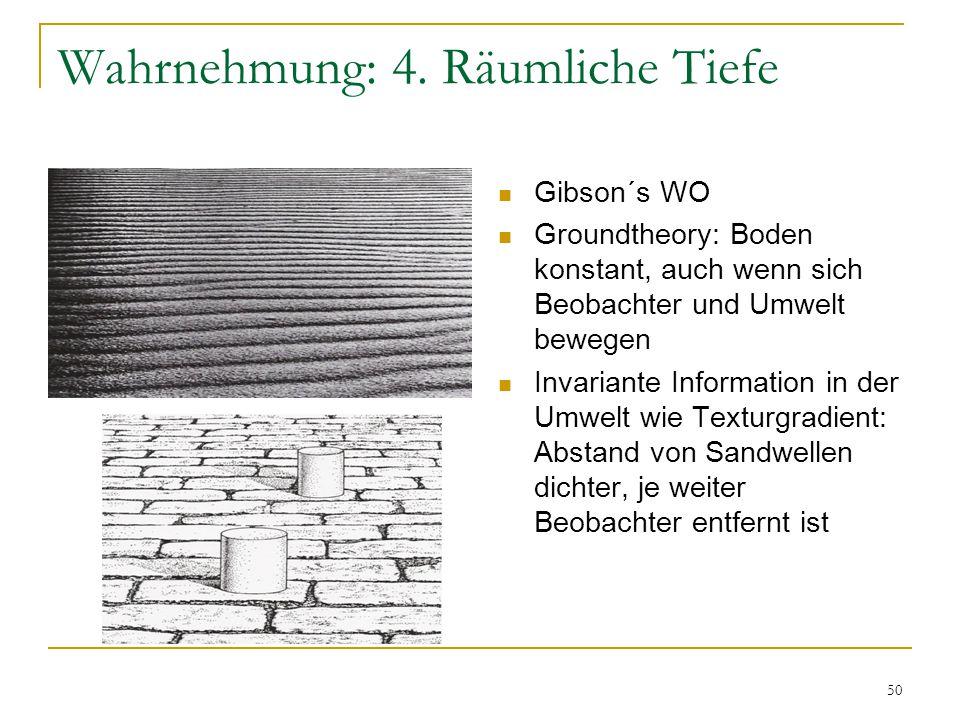 49 Wahrnehmung: 4. Räumliche Tiefe Geometrich-Optische Größentäuschung  Müller-Lyersche Täuschung  Gregory: fehlangewandte Korrektur der Größenkonst