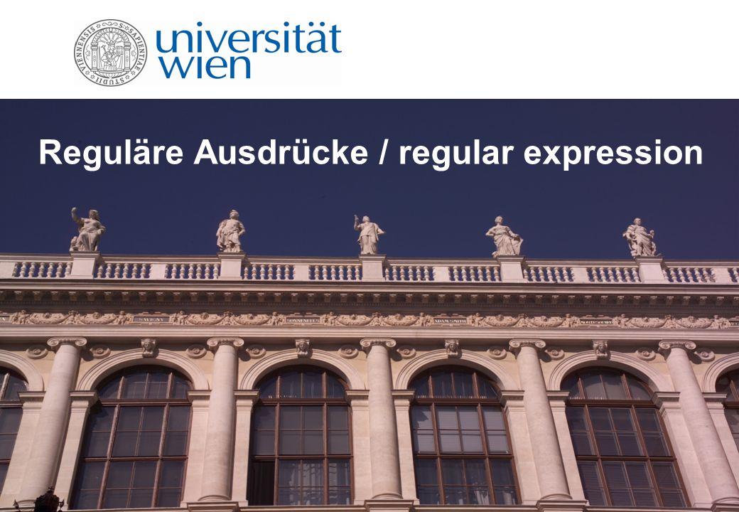 Reguläre Ausdrücke / regular expression