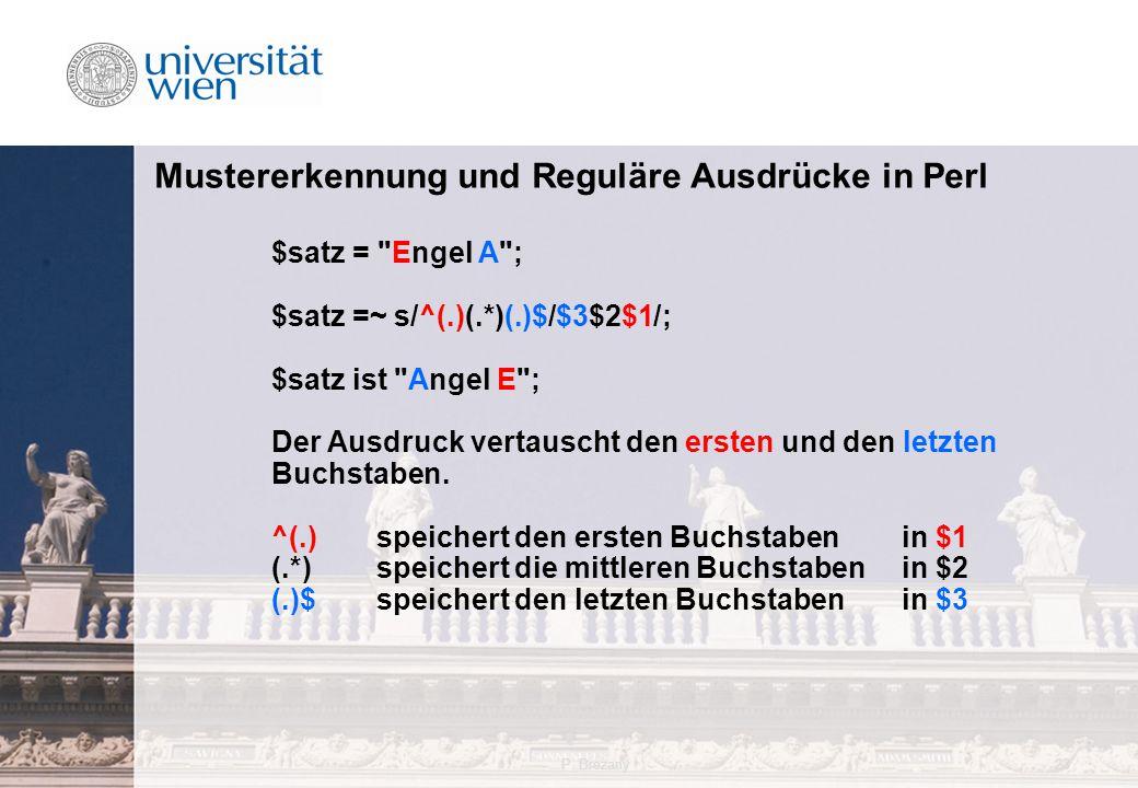 P. Brezany23 Mustererkennung und Reguläre Ausdrücke in Perl $satz =