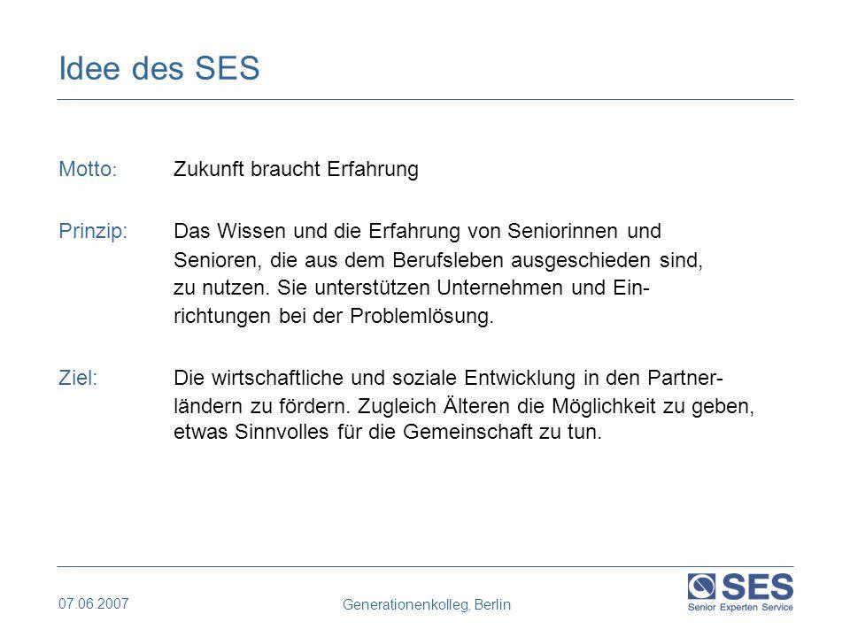07.06.2007 Generationenkolleg, Berlin Rund 7.100 Senior Experten sind registriert, darunter ca.