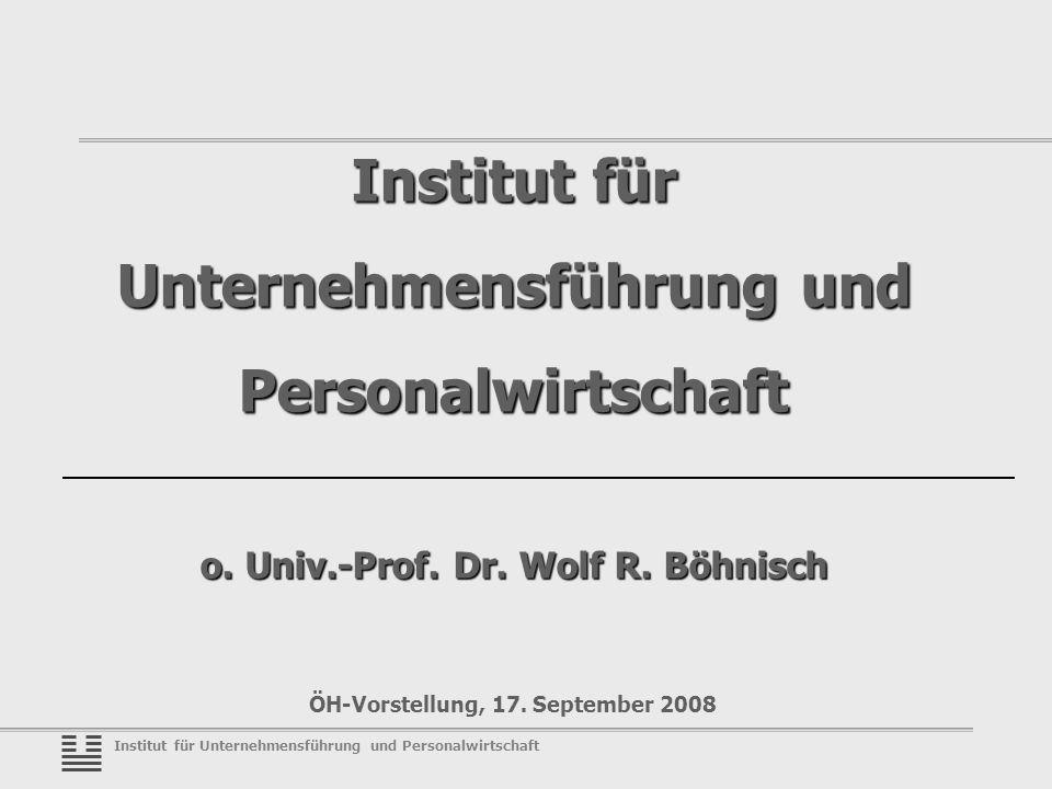 Institut für Unternehmensführung und Personalwirtschaft Institut für Unternehmensführung und Personalwirtschaft o.