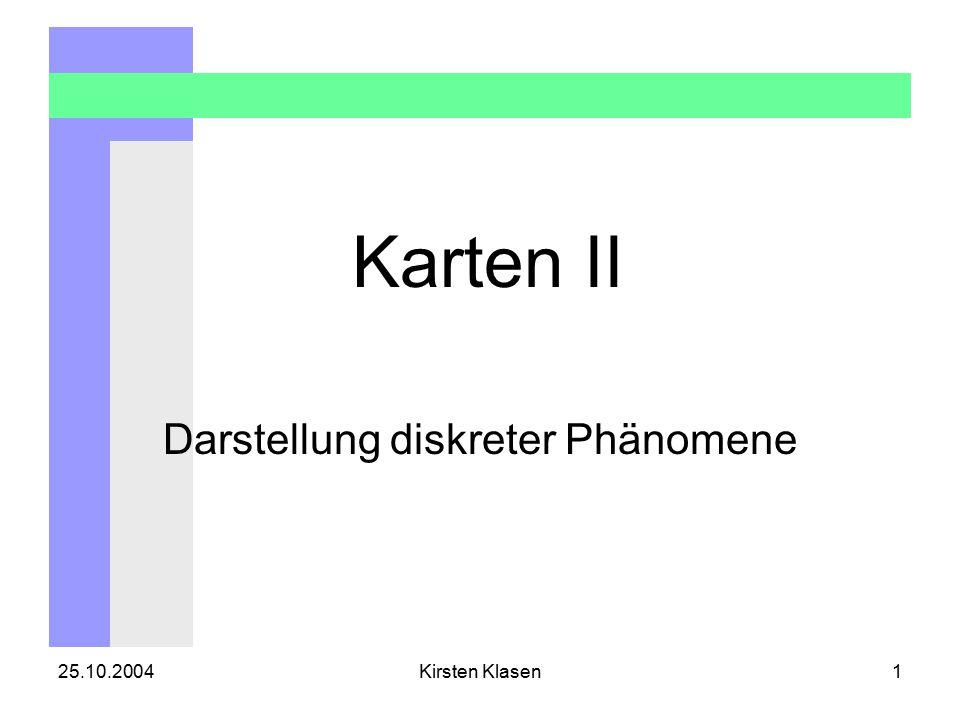 25.10.2004Kirsten Klasen2 Gliederung  Unterscheidung diskrete und kontinuierliche Phänomene  Signaturarten  8 Variablen nach Bertin  Signaturvorschriften  Umsetzung in Arc-Map  Aufgaben