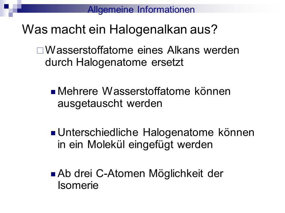 Was macht ein Halogenalkan aus.