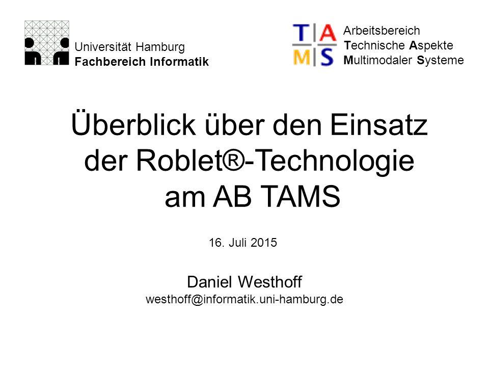 Universität Hamburg Fachbereich Informatik Arbeitsbereich Technische Aspekte Multimodaler Systeme 16. Juli 2015 Daniel Westhoff westhoff@informatik.un