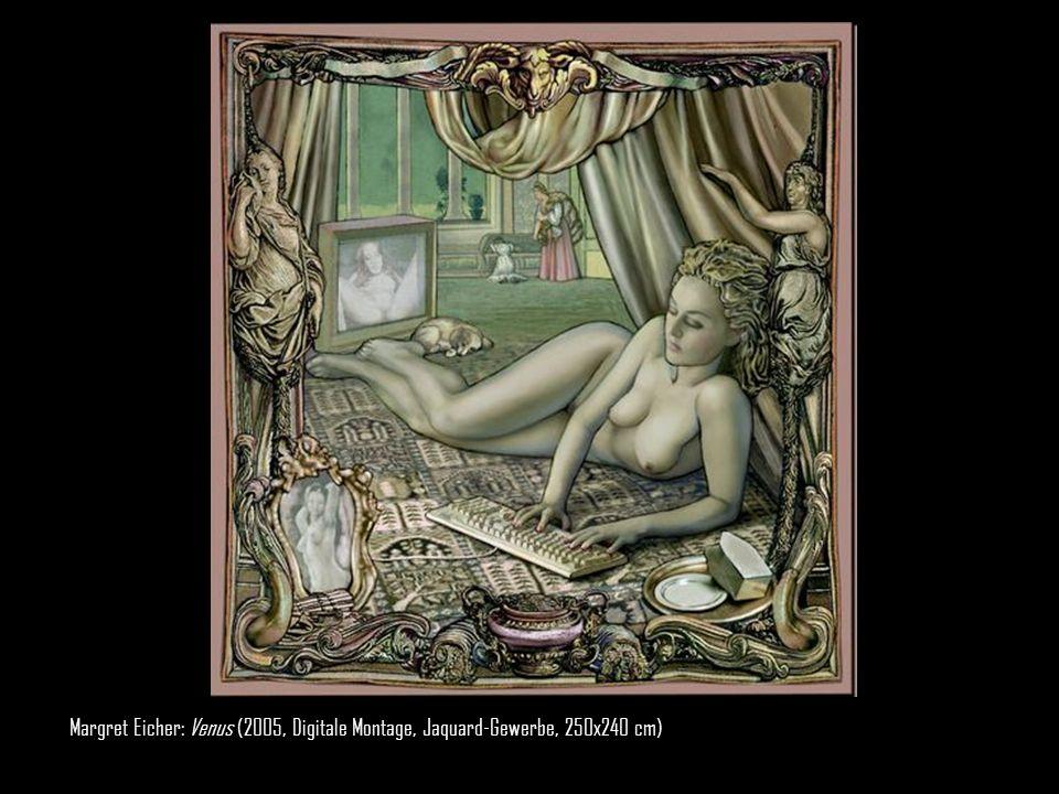 Margret Eicher: Venus (2005, Digitale Montage, Jaquard-Gewerbe, 250x240 cm) 