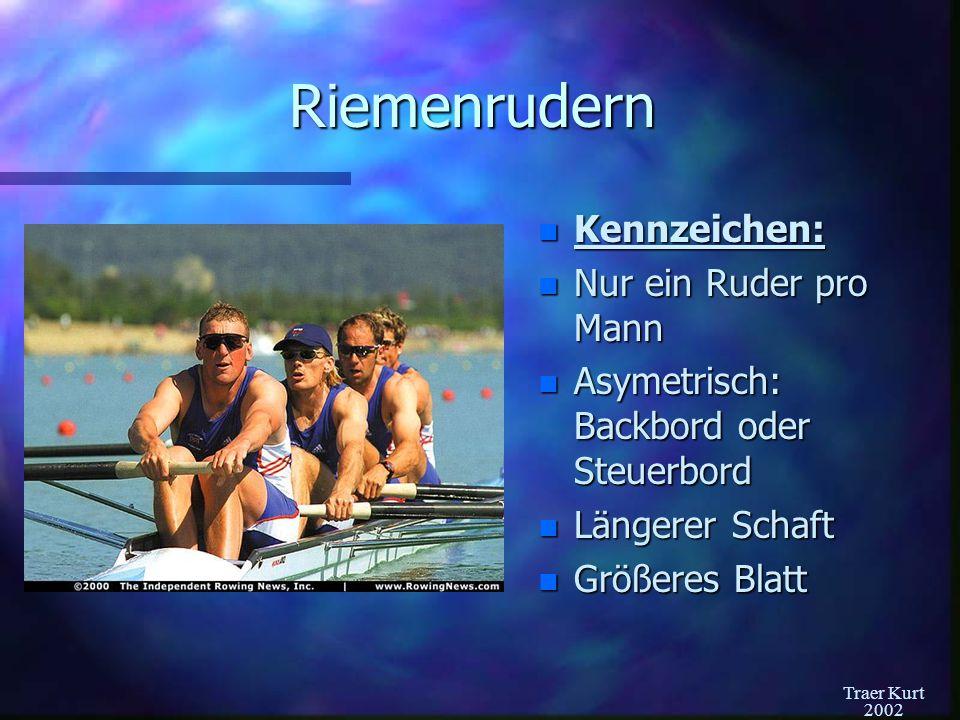 Traer Kurt 2002 Die Königsklasse: Der Achter