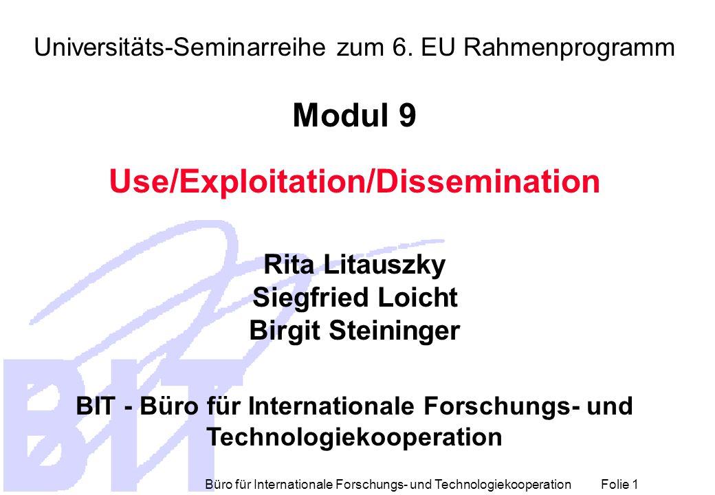 Büro für Internationale Forschungs- und Technologiekooperation Folie 1 Universitäts-Seminarreihe zum 6.
