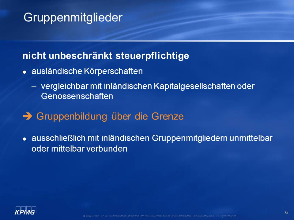 27 © 2004 KPMG LLP, a UK limited liability partnership and the UK member firm of KPMG International, a Swiss cooperative.