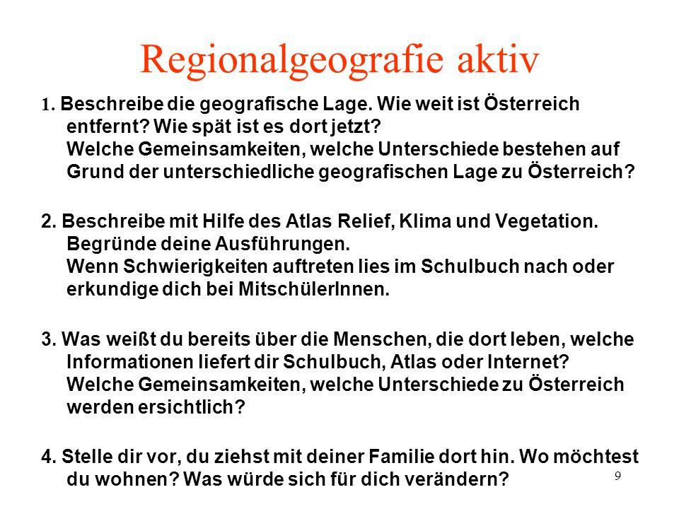 9 Regionalgeografie aktiv 1.Beschreibe die geografische Lage.
