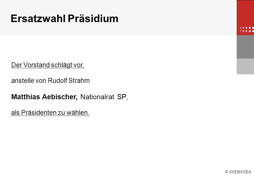 © SVEB/FSEA Der Vorstand schlägt vor, anstelle von Rudolf Strahm Matthias Aebischer, Nationalrat SP, als Präsidenten zu wählen.
