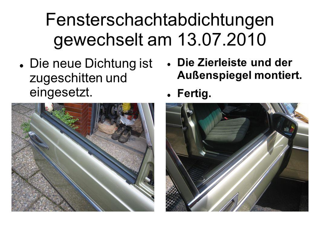Fensterschachtabdichtungen gewechselt am 13.07.2010 Die neue Dichtung ist zugeschitten und eingesetzt.