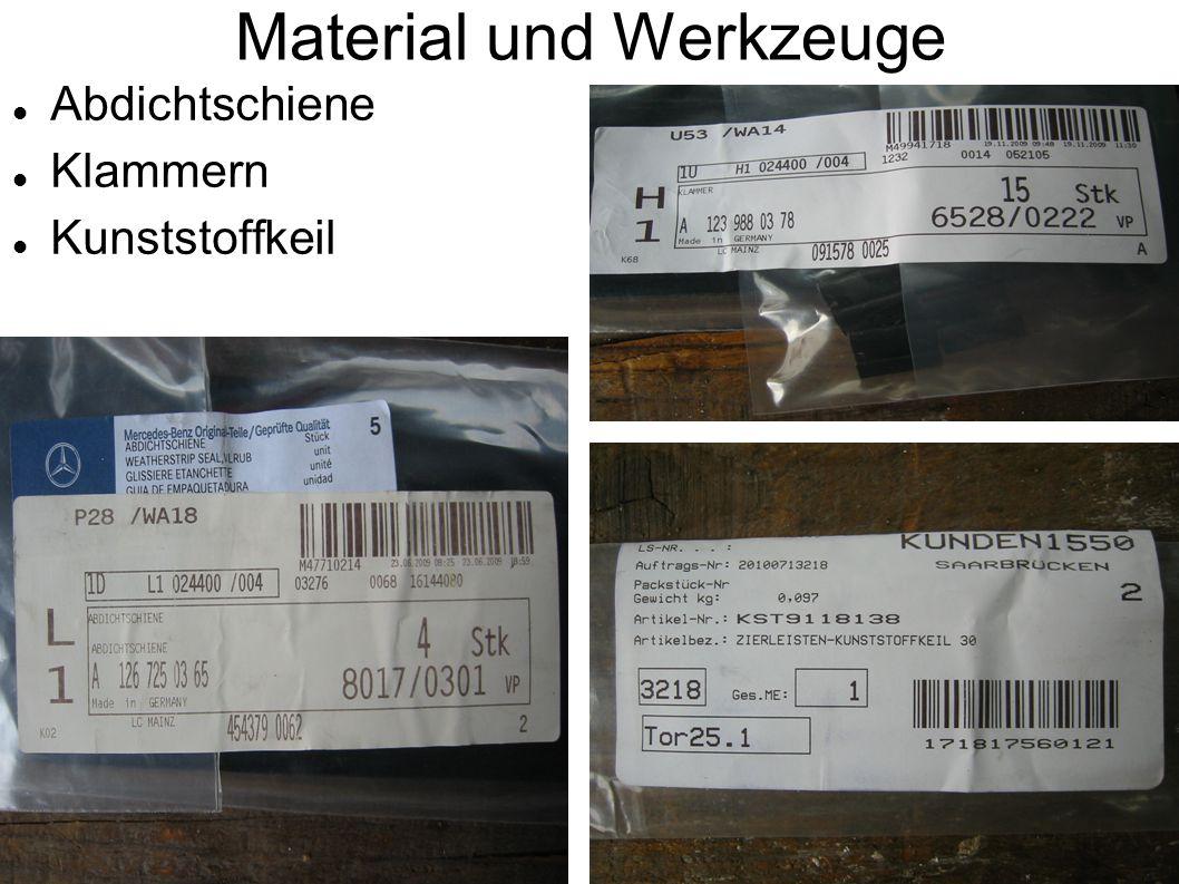 Material und Werkzeuge Abdichtschiene Klammern Kunststoffkeil