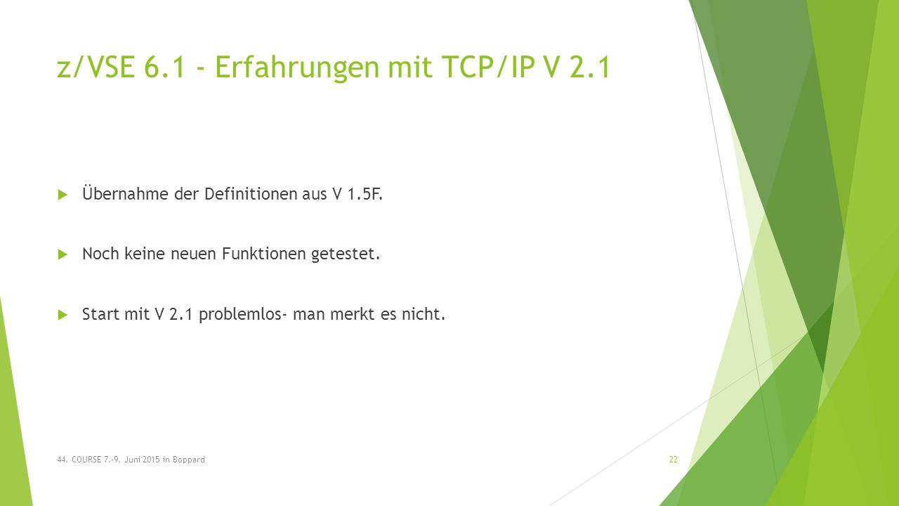 z/VSE 6.1 - Erfahrungen mit TCP/IP V 2.1  Übernahme der Definitionen aus V 1.5F.