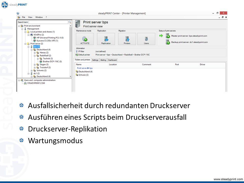 Ausfallsicherheit durch redundanten Druckserver Ausführen eines Scripts beim Druckserverausfall Druckserver-Replikation Wartungsmodus Sp-center-012