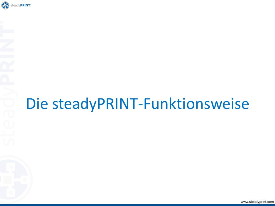 steadyPRINT Center Master-Druckserver User Importieren Ablegen Datenbank-Server steadyPRINT Agent: Druckerverbindungen Client Cache: steadyPRINT Agent: Druckerverbindungen Hochfrequente Daten