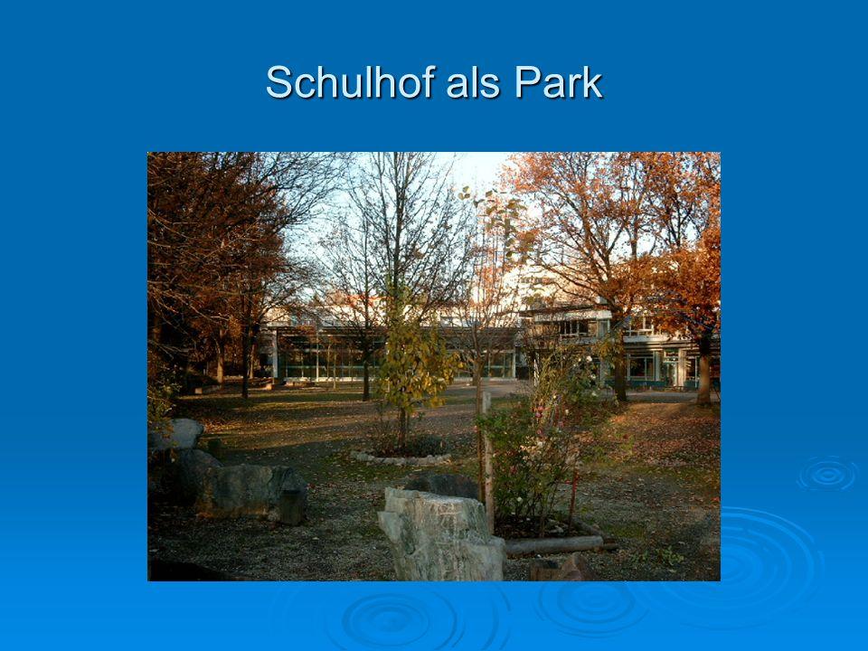 Schulhof als Park