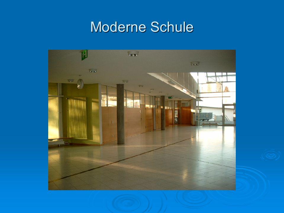 Moderne Schule
